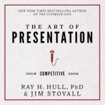 The Art of Presentation Your Competitive Edge, Jim Stovall