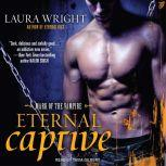 Eternal Captive Mark of the Vampire, Laura Wright