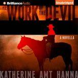 The Work of the Devil, Katherine Amt Hanna