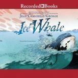 Ice Whale, Jean Craighead George
