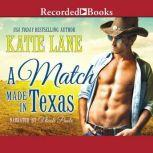 A Match Made in Texas, Katie Lane