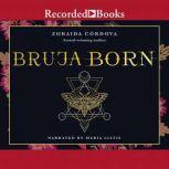 Bruja Born, Zoraida Cordova