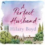 A Perfect Husband, Hilary Boyd