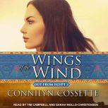 Wings of the Wind, Connilyn Cossette
