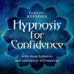 Hypnosis for confidence, Third eye hypnosis
