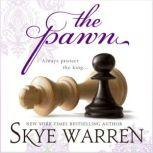 The Pawn, Skye Warren