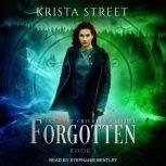 Forgotten, Krista Street