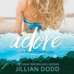 Adore Me, Jillian Dodd