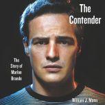 The Contender, William J. Mann