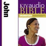 Dramatized Audio Bible - King James Version, KJV: (32) John, Zondervan