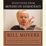Moyers on Democracy, Bill Moyers