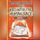 The Rat with the Human Face The Qwikpick Papers, Tom Angleberger