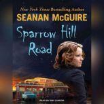 Sparrow Hill Road, Seanan McGuire