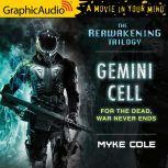 Gemini Cell, Myke Cole