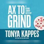 Ax to Grind, Tonya Kappes
