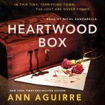 Heartwood Box, Ann Aguirre