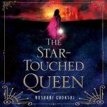 The Star-Touched Queen, Roshani Chokshi