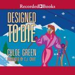 Designed To Die, Chloe Green