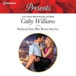 Seduced into Her Boss's Service, Cathy Williams
