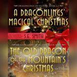 The Old Dragon of the Mountains Christmas, S.E. Smith