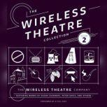 The Wireless Theatre Collection, Vol. 2, Unknown