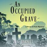 An Occupied Grave, A.G. Barnett