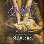 Darkest Hour, Bella Jewel