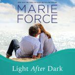 Light After Dark, Marie Force