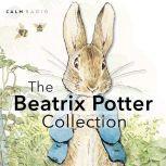 The Beatrix Potter Collection, Beatrix Potter