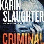Criminal A Novel, Karin Slaughter
