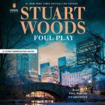 Foul Play, Stuart Woods