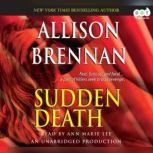 Sudden Death A Novel of Suspense, Allison Brennan