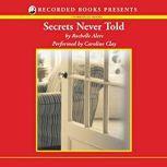 Secrets Never Told, Rochelle Alers