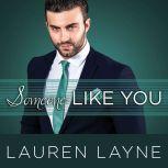 Someone Like You, Lauren Layne