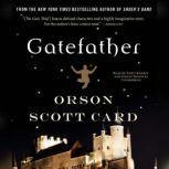 Gatefather, Orson Scott Card