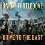 Drive to the East , Harry Turtledove