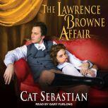 The Lawrence Browne Affair, Cat Sebastian