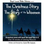 The Christmas Story & The Story of the Wisemen, Laura Van Leeuwen