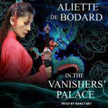 In the Vanishers' Palace, Aliette de Bodard
