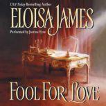 Fool for Love, Eloisa James