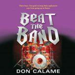 Beat the Band, Don Calame