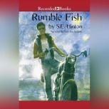 Rumble Fish, S.E. Hinton