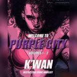 Purple City Volumes 1-3, Kwan