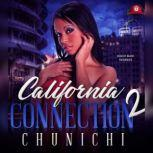 California Connection 2, Chunichi