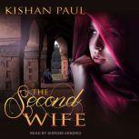 The Second Wife, Kishan Paul