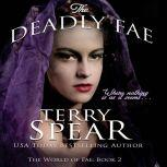 The Deadly Fae, Terry Spear