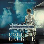 The Lightkeeper's Bride, Colleen Coble