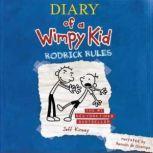 Rodrick Rules, Jeff Kinney