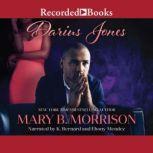 Darius Jones, Mary B. Morrison