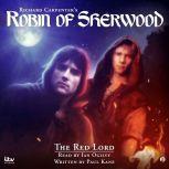 Richard Carpenters's - Robin of Sherwood:The Red Lord, Paul Kane